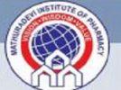 Mathuradevi Institute Pharmacy